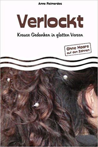 Verlockt - Krause Gedanken in glatten Versen